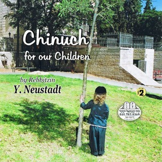 CHINUCH FOR OUR CHIDREN - ENGLISH